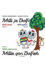 Milli ja Bolfi = Milli ja Bolfi = Miellie gon Bolf