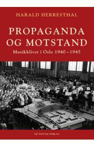 Propaganda og motstand