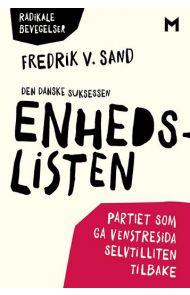 Den danske suksessen Enhedslisten