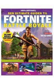 Den ultimate guiden til Fortnite
