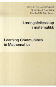 Læringsfellesskap i matematikk = Learning communities in mathematics