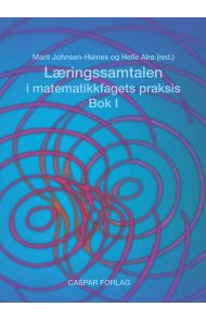 Læringssamtalen i matematikkfagets praksis