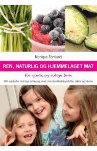 Ren, naturlig og hjemmelaget mat