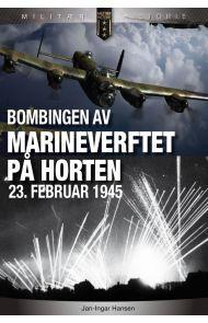 Bombingen av marineverftet på Horten 23. februar 1945