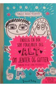 Endelig en bok som forklarer deg alt om jenter og gutter