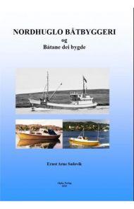 Nordhuglo båtbyggeri og båtane dei bygde