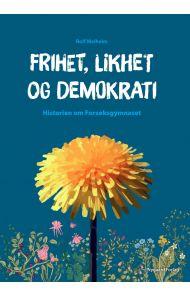 Frihet, likhet og demokrati