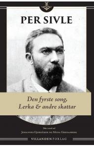 Den fyrste song, Lerka og andre skattar