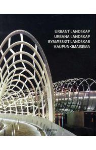 Urbant landskap = Urbana landskap = Bymæssigt landskab = Kaupunkimaisema