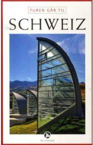 Turen går til Schweiz