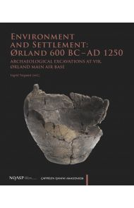 Environment and settlement: Ørland 600 BC - AD 1250