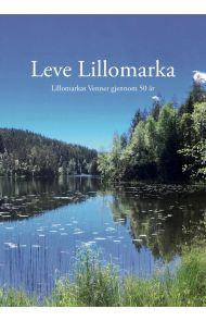Leve Lillomarka