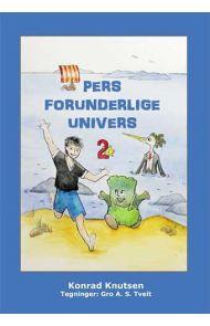 Pers forunderlige univers 2