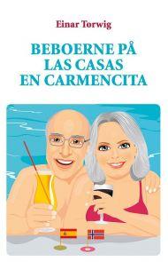 Beboerne på Las Casas En Carmencita