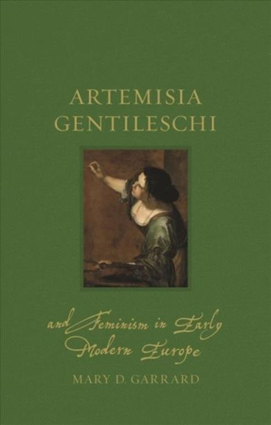 Artemisia Gentileschi and Feminism in Early Modern
