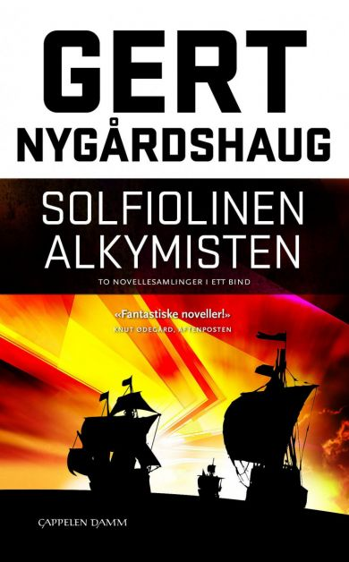 Solfiolinen ; Alkymisten : noveller