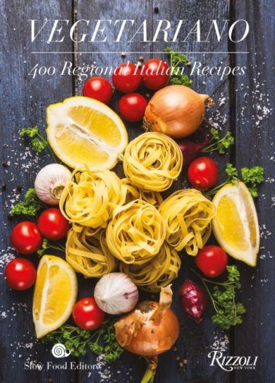 Vegetariano. 400 Regional Italian Recipes