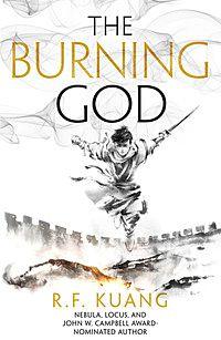Burning God, The. Poppy War 3