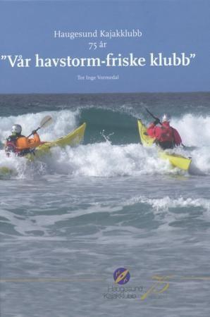 Haugesund Kajakklubb 75 år