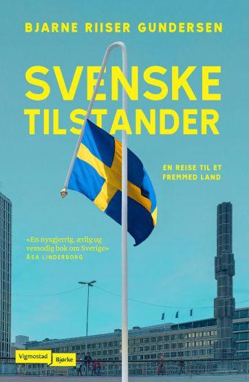 Om svenske tilstander