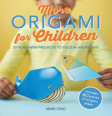 More origami for children