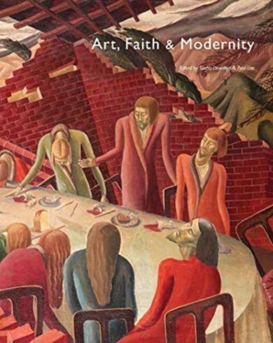 Art, Faith and Modernity