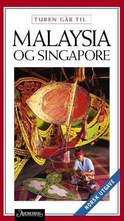 Turen går til Malaysia og Singapore