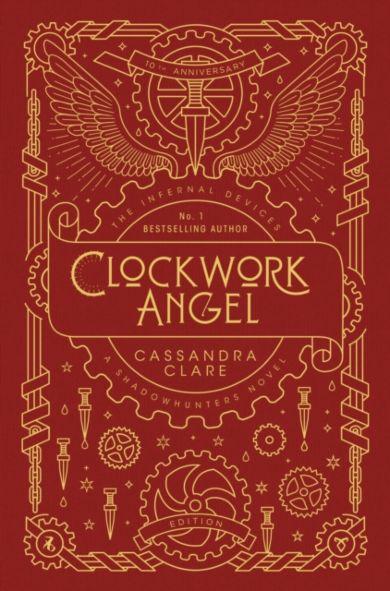 Clockwork Angel. The Infernal Devices 1