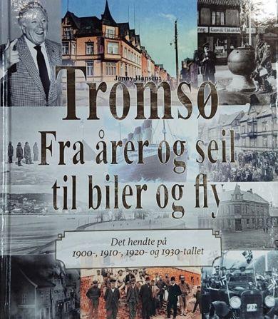Tromsø - fra årer og seil til biler og fly