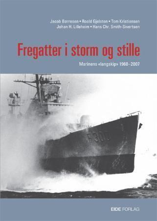 Fregatter i storm og stille
