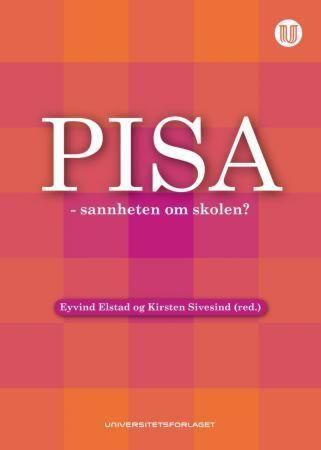 PISA - sannheten om skolen?