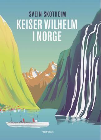 Keiser Wilhelm i Norge