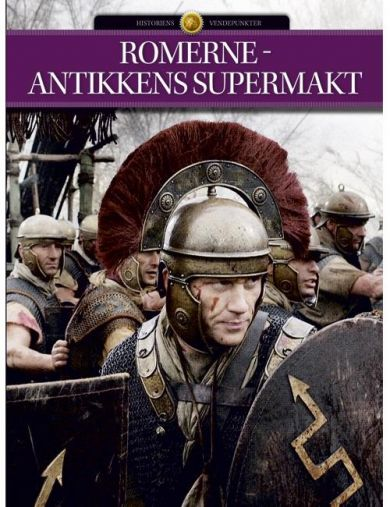 Romerriket - antikkens supermakt