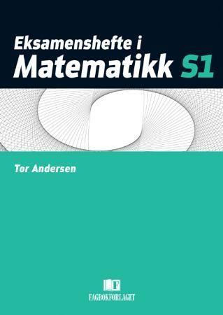 Eksamenshefte i matematikk S1