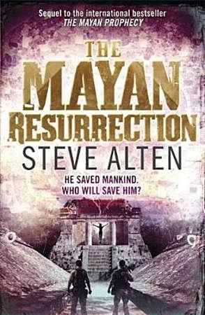 The Mayan Resurrection