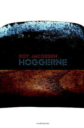 Hoggerne