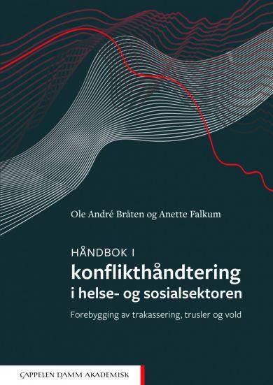 Håndbok i konflikthåndtering i helse- og sosialsektoren