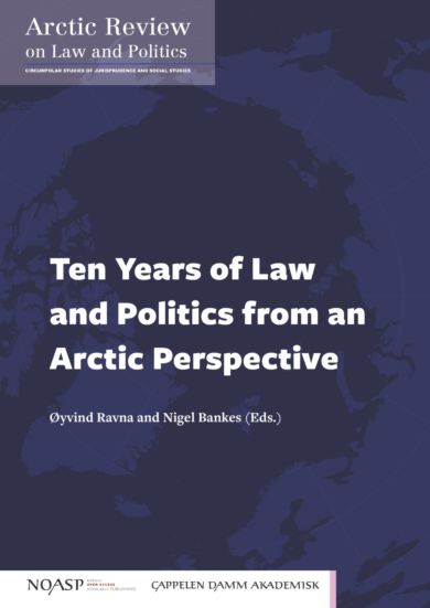 Ten years of law and politics from an Arctic perspective