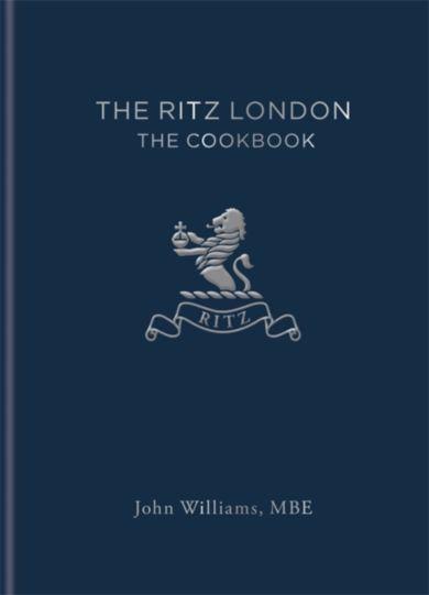 The Ritz London. The Cookbook
