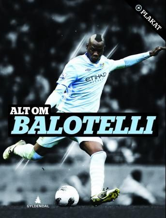 Alt om Balotelli