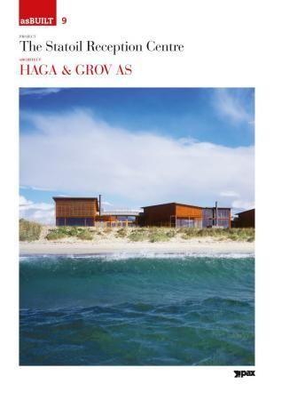Project: The Statoil reception centre, architect: Haga & Grov AS