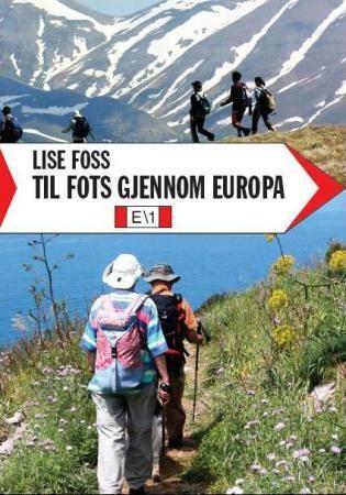 Til fots gjennom Europa