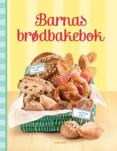 Barnas brødbakebok