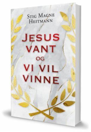 Jesus vant og vi vil vinne