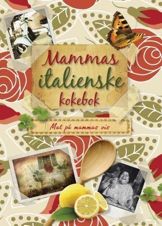 Mammas italienske kokebok