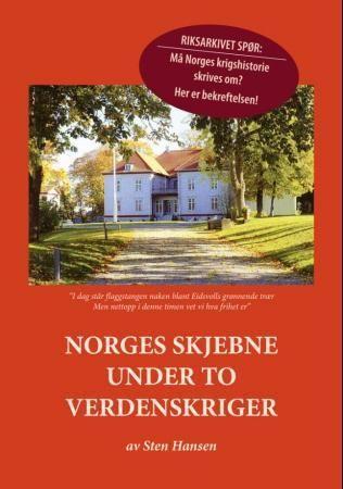 Norges skjebne under to verdenskriger