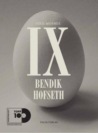 Bendik Hofseth IX