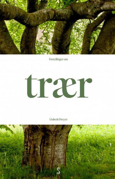 Fortellinger om trær av Lisbeth Dreyer