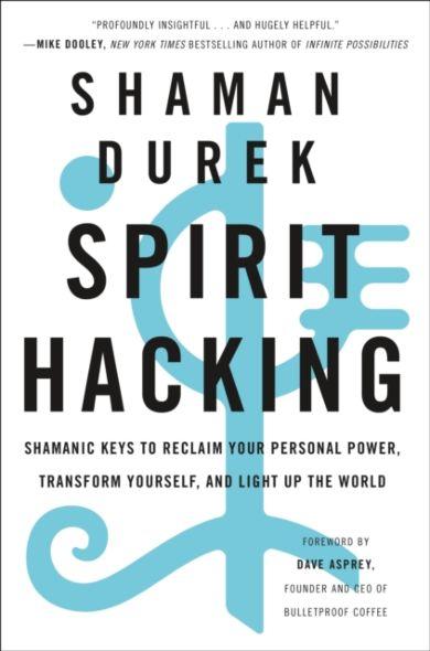 Spirit Hacking