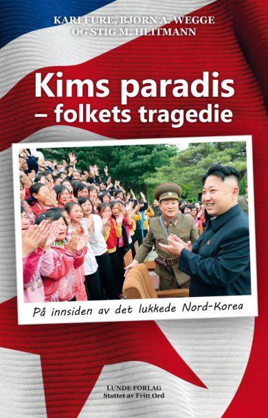 Kims paradis - folkets tragedie